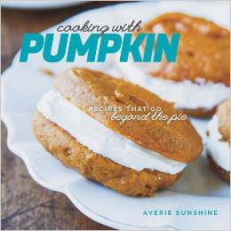 Cooking with Pumpkin Cookbook by Avery Sunshine
