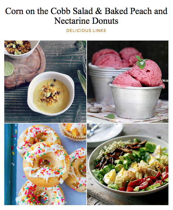 Corn on the Cobb Salad and Baked Peach and Nectarine Donuts Delicious Links