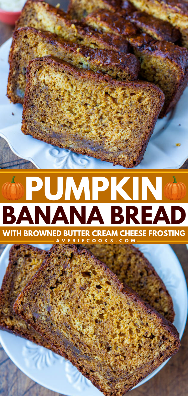 Pumpkin Banana Bread— This pumpkin banana bread is topped with a homemade browned butter frosting. It's super moist thanks to the mashed bananas, pumpkin, yogurt, and melted butter in the batter!