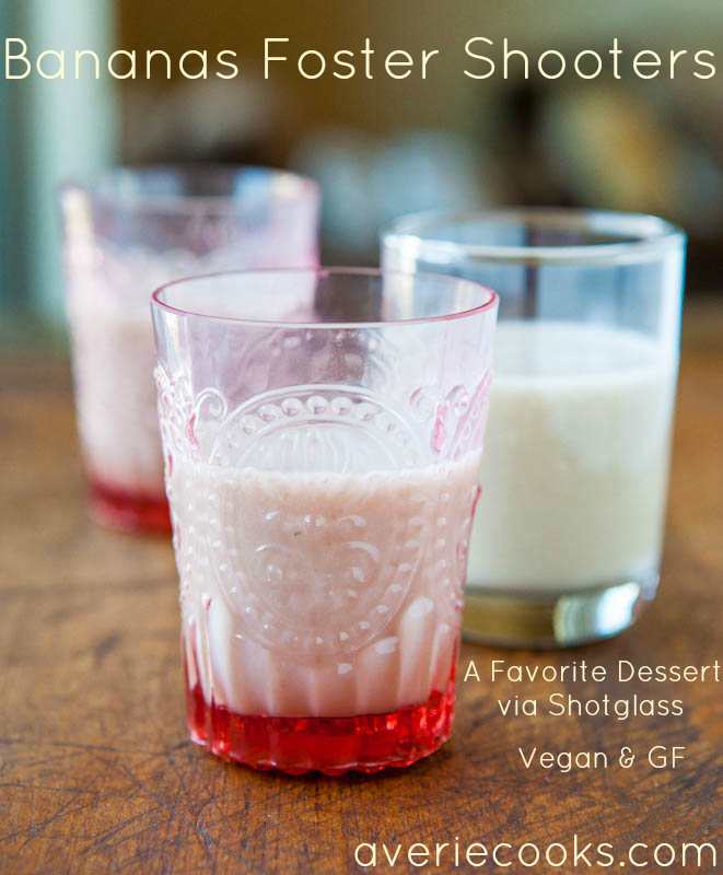 Bananas Foster Shooters (vegan, GF) - Tastes like the popular dessert, via shotglass! Sweet, creamy & they go down so easily!