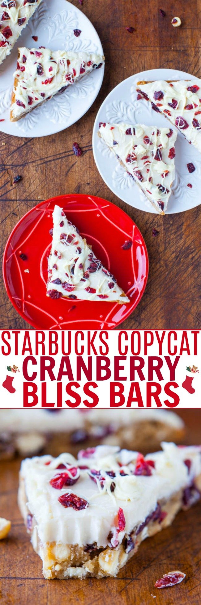 Copycat Starbucks Cranberry Bliss Bars— For anyone who loves the Starbucks version, these are can be made year-round at home for pennies on the dollar and taste every bit as fabulous and then some!! I like to call themBetter-Than-StarbucksCranberry Bliss Bars!!