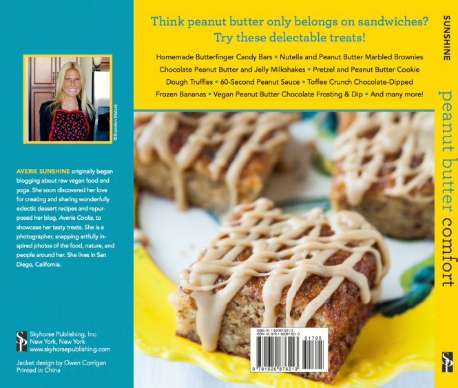 Peanut Butter Comfort: Recipes for Breakfasts, Brownies, Cakes, Cookies, Candies, and Frozen Treats Featuring America's Favorite Spread by Averie Sunshine averiecooks.com
