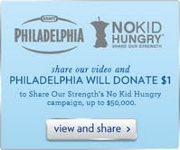 PHILADELPHIA Cream Cheese Share Our Strength's No Kid Hungry campaign