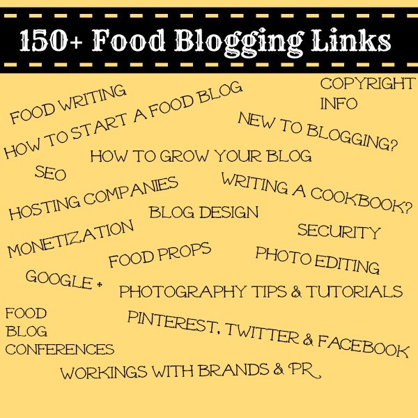 Food Bloggers: 150+ Links for Everything You Need to Know