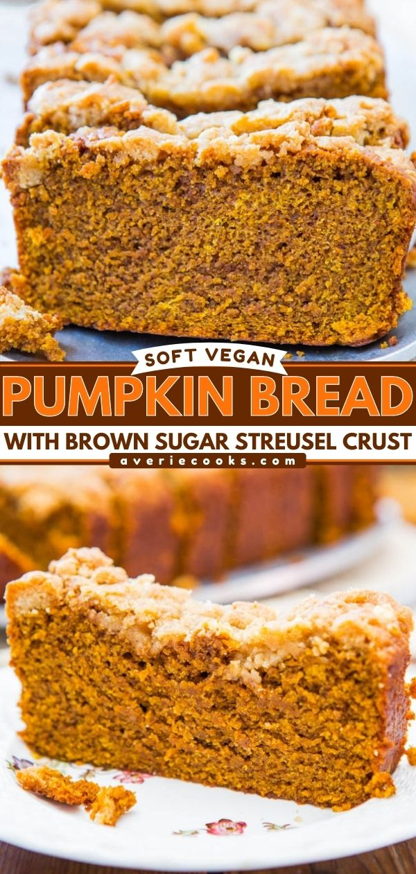 Soft Vegan Pumpkin Bread with Brown Sugar Streusel Crust— If you want to make a believer out of anyone who doubts that vegan baked goods can taste amazing, this recipe will change their mind!