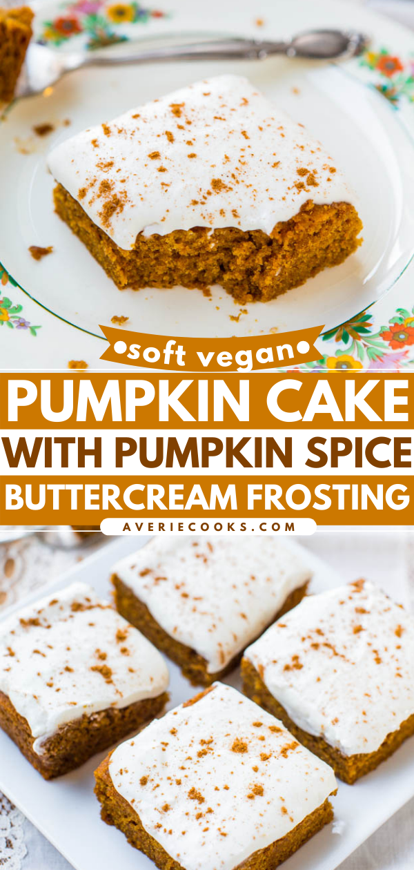 Soft Vegan Pumpkin Cake with Pumpkin Spice Frosting — This is a fast, easy pumpkin cake that you'd never guess is vegan! I topped it with a spiced buttercream frosting for even more pumpkin flavor!