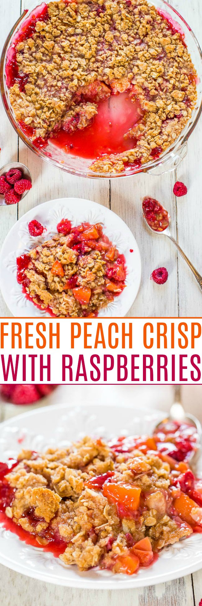 Fresh Peach Crisp with Raspberries — This peach crisp is impossible to resist! The sweet peaches contrast beautifully with the tart raspberries, and that crumble topping is SO good!!