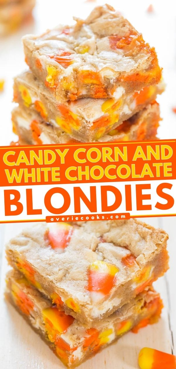 Candy Corn White Chocolate Blondies— These white chocolate blondies are studded with candy corn. They're the perfect Halloween dessert recipe that kids and adults alike go crazy for!