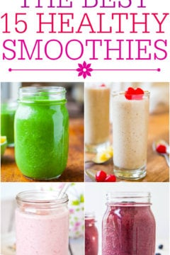 The Best 15 Healthy Smoothies