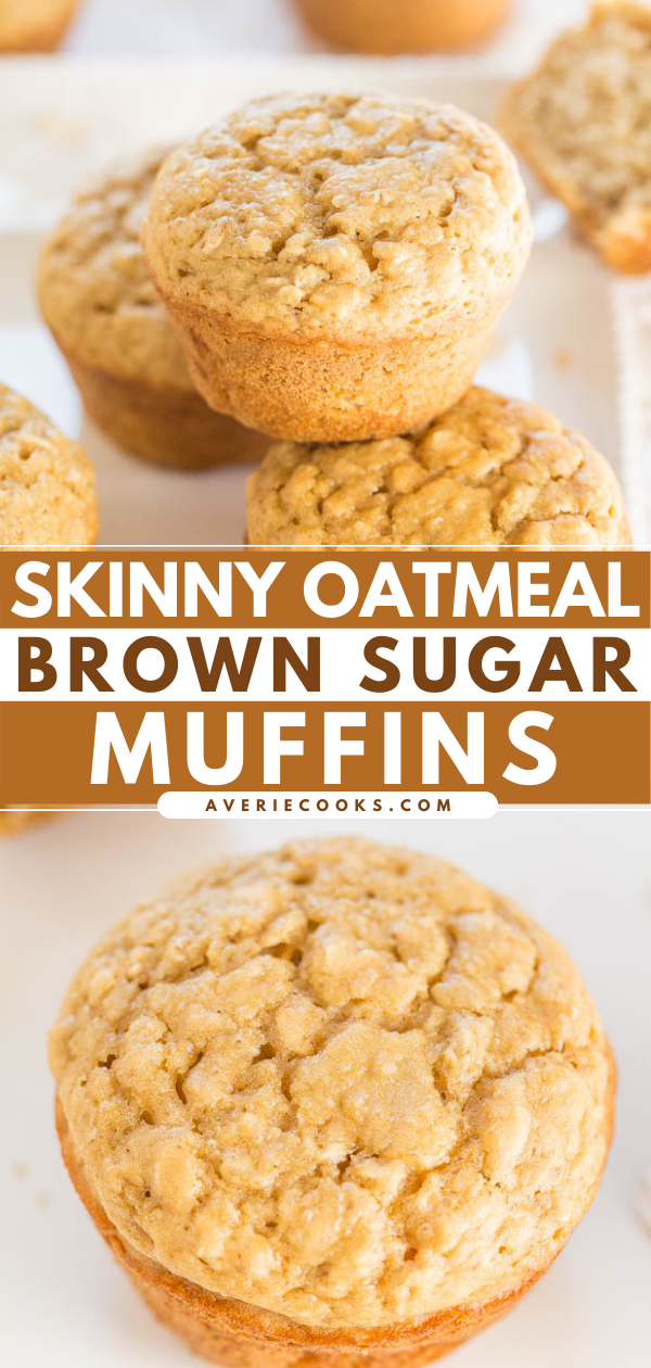 Healthy Oatmeal Muffins— These healthy oatmeal muffins won't jeopardize your New Year's resolutions and are skinny jeans-friendly. No oil, no dairy, and just 1/4 cup of brown sugar!