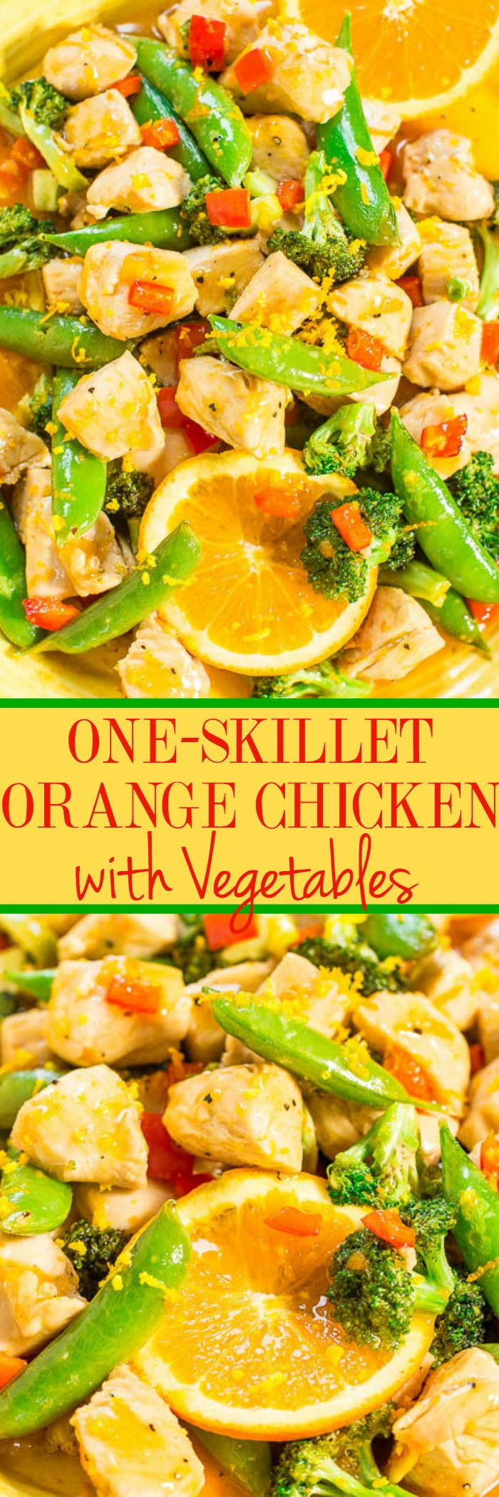 One-Skillet Orange Chicken with Vegetables - Easy, ready in 15 minutes, healthy (no breading, no frying), and the orange flavor just POPS!! Perfect for busy weeknights, a family favorite, and you'll make this over and over!!