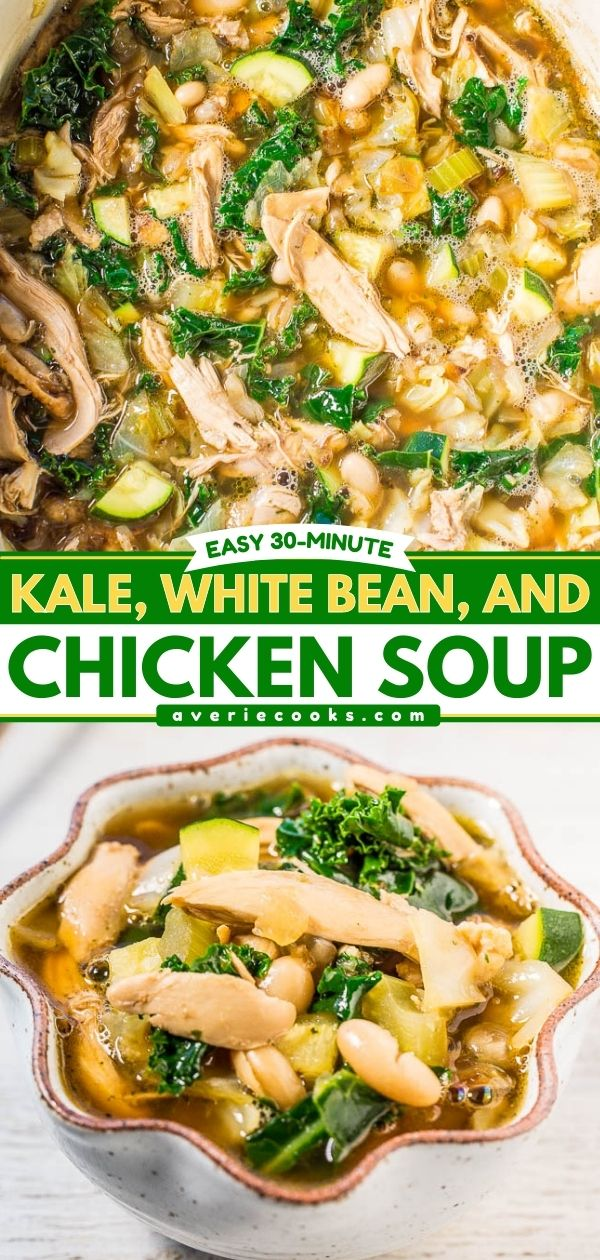 Chicken, White Bean and Kale Soup— This white bean and kale soup soup is easy, hearty, and healthy. It's packed with flavor, texture, and is a full meal in itself!