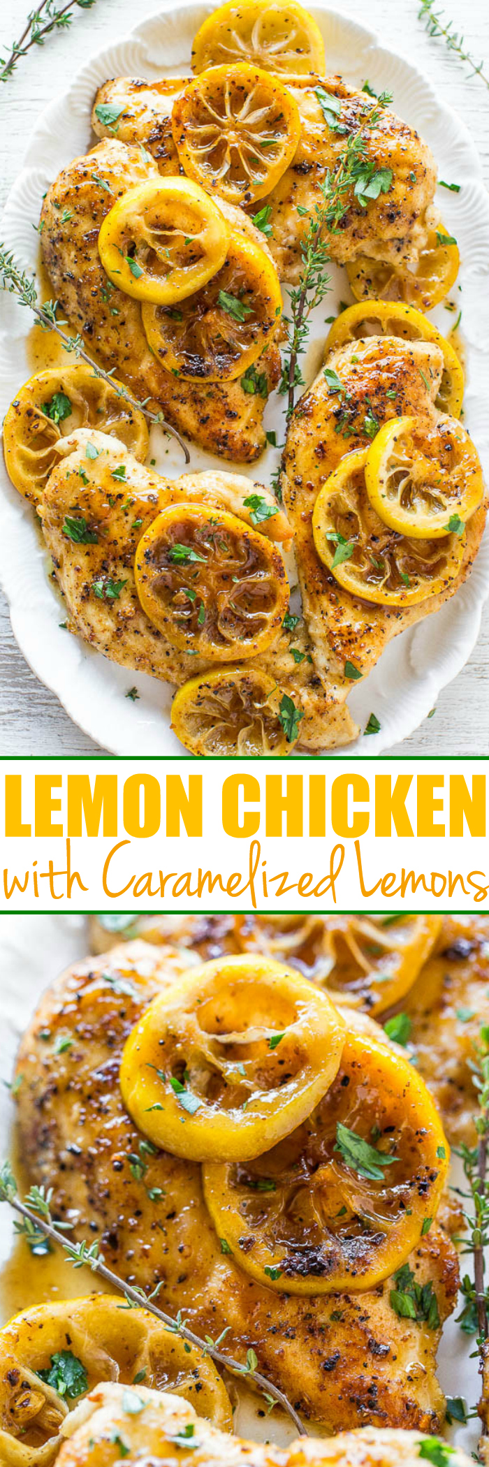 Easy Lemon Chicken with Caramelized Lemons - If you like lemons you're going to love this very lemony LEMON chicken!! Easy, healthy, ready in 20 minutes, and bursting with bold lemon flavor!!
