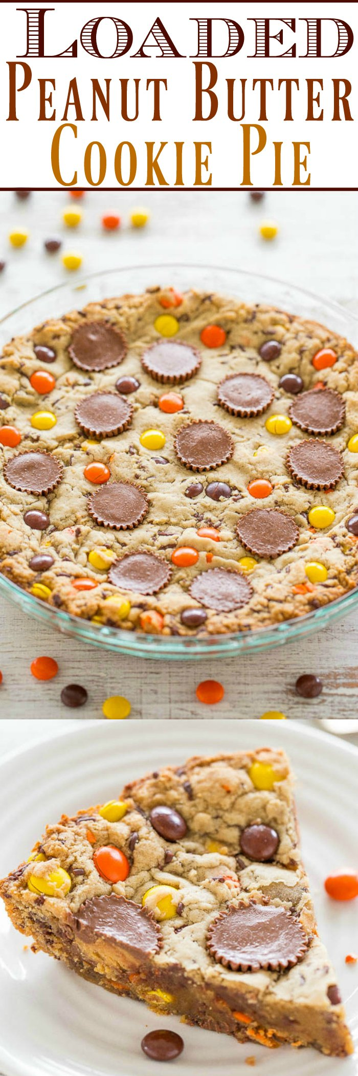 Loaded Peanut Butter Cookie Cake — Peanut butter is used 3 WAYS: In the dough, with peanut butter cups, and Reese's Pieces!! EASY, no mixer, super soft center with chewy edges, and tastes AMAZING!!