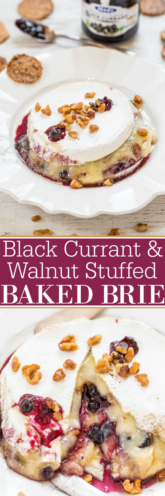 Black Currant and Walnut Stuffed Baked Brie - Gooey, AMAZING, salty-and-sweet!! Stuffed with jam, topped with walnuts, and so EASY! Perfect for holiday entertaining and parties!!