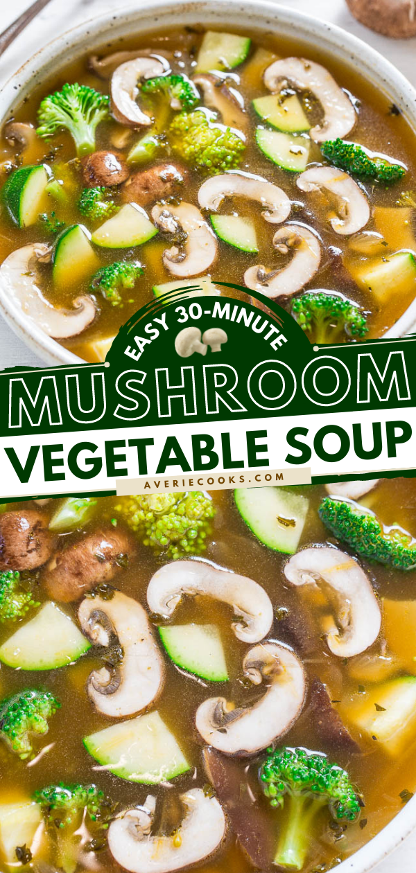 Easy 30-Minute Vegetable and Mushroom Soup— Healthy, light yet satisfying, and full of rich savory flavor!! An Asian-inspired twist on vegetable soup that you'll LOVE!!