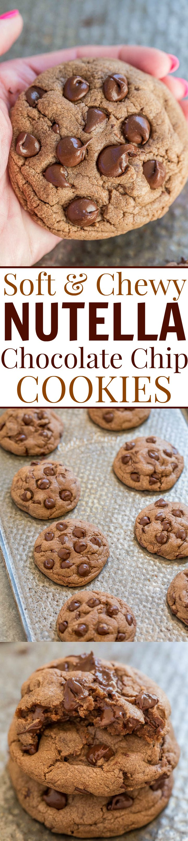 Three picture collage of nutella chocolate chip cookies with graphic title