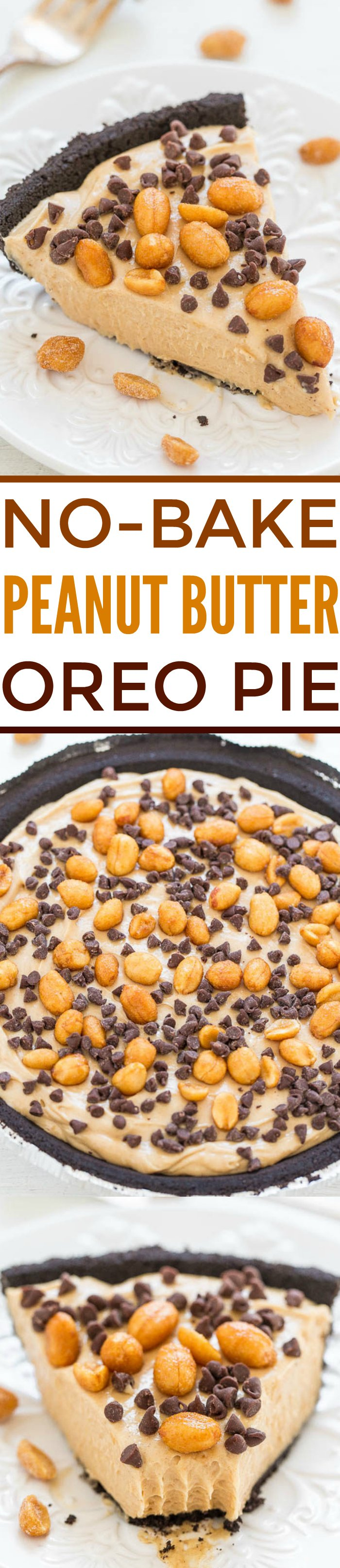 Three picture collage of no-bake peanut butter oreo pie with graphic title