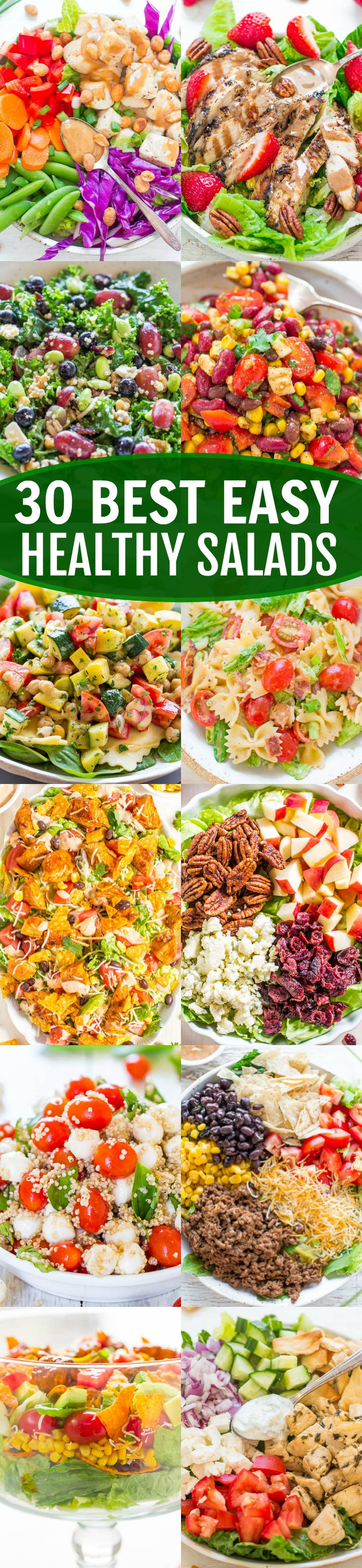 30 Best Easy Healthy Salads -Looking for easy salad recipes that are both filling and flavorful? The 30 healthy salads on this list are the BEST salads you'll ever eat!