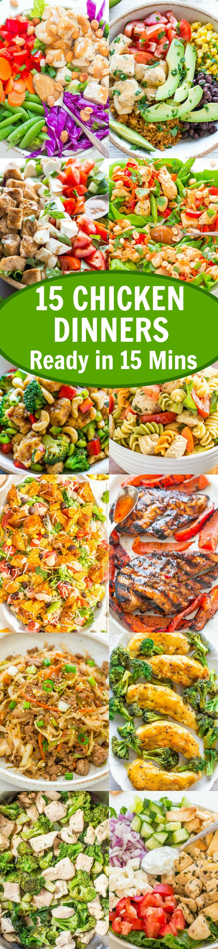 15 Chicken Dinners Ready in 15 Minutes - EASY dinners that are ready in a flash and PERFECT for busy weeknights!! DELISH, healthy, and guaranteed to please your toughest dinner critics!!