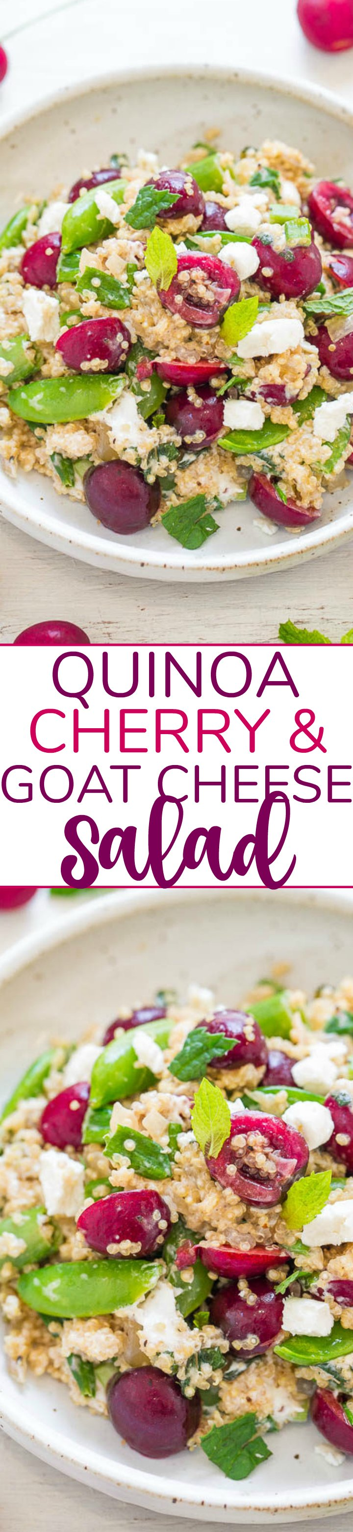 Quinoa, Cherry, and Goat Cheese Salad - Healthy, EASY, and loaded with juicy cherries, tangy goat cheese, snap peas, mint, and more!! The PERFECT light yet satisfying salad with so many great flavors!!
