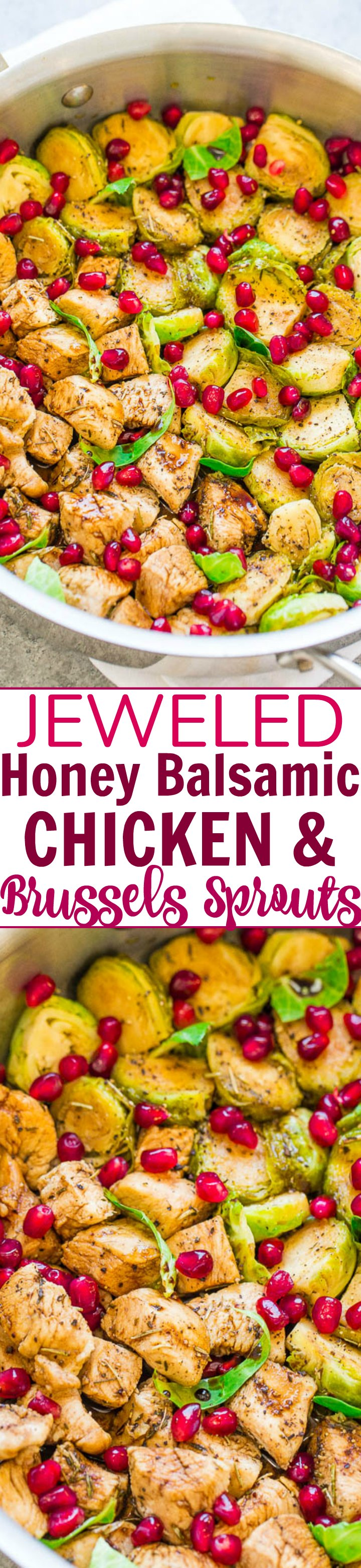 Jeweled Honey Balsamic Chicken and Brussels Sprouts - EASY, one-skillet, healthy, ready in 15 minutes, and loaded with FALL FLAVORS!! Juicy chicken, crisp-tender sprouts, tangy balsamic, sweet honey, and seasoned to perfection!!