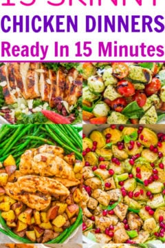 15 Skinny Chicken Dinners Ready in 15 Minutes