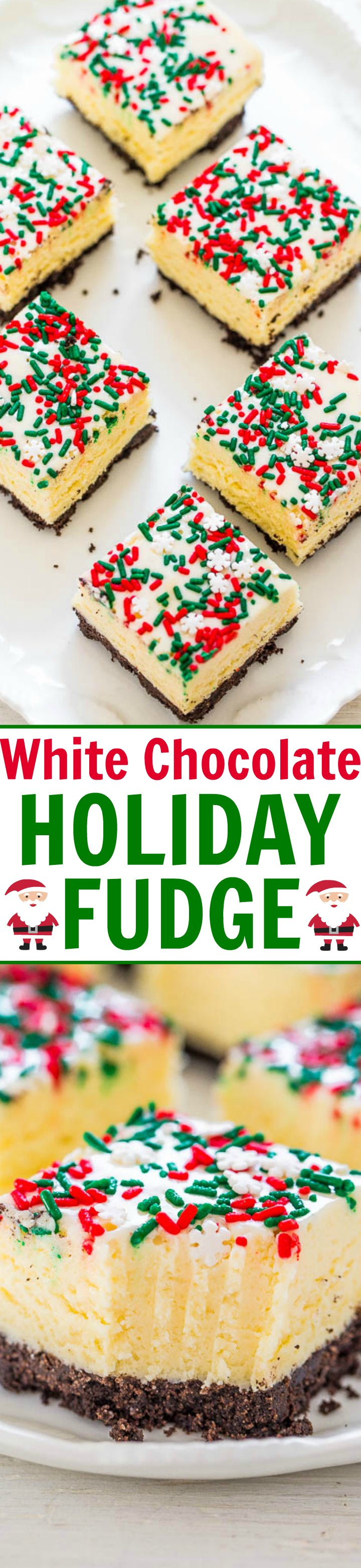 Holiday White Chocolate Fudge - This EASY foolproof fudge recipe is perfect for Christmas and holiday parties!! A double dose of white chocolate with an Oreo Cookie crust for the WIN!!