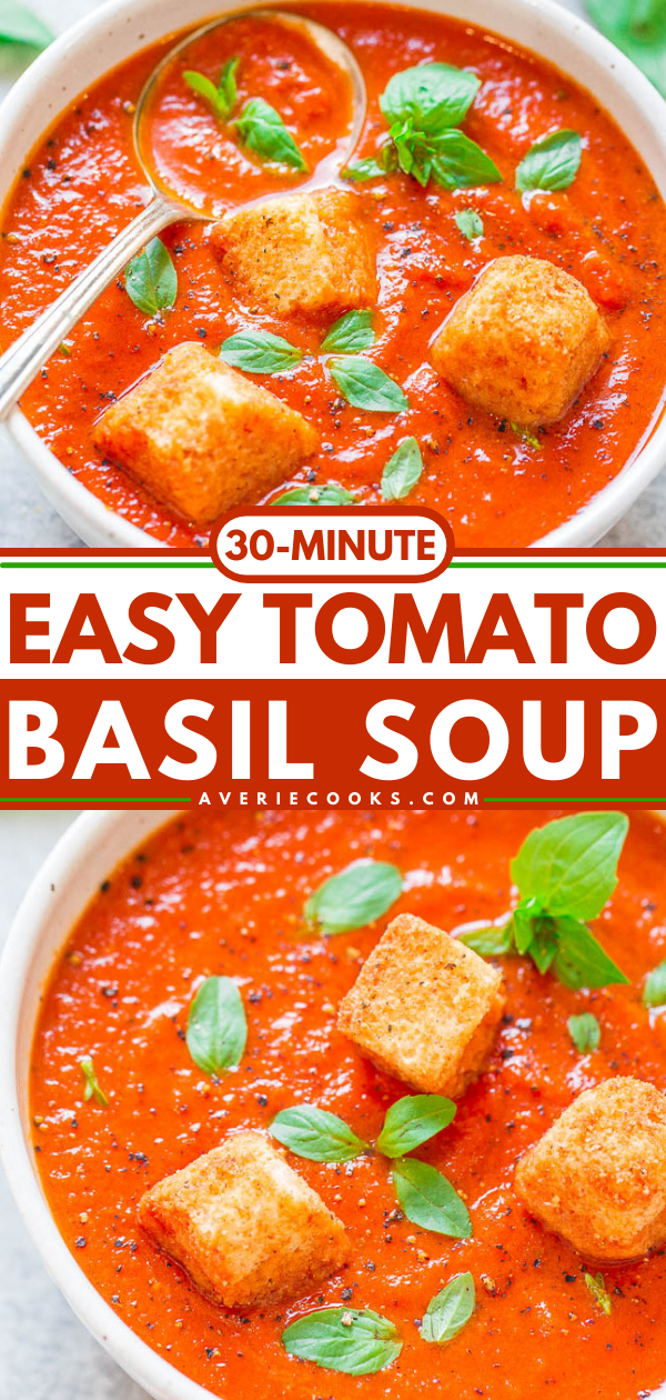 Tomato Basil Soup — Hearty yet HEALTHY, fast, easy, and loaded with great tomato-basil flavor!! The perfect soup to warm you up and keep you satisfied! Great for easy lunches and busy weeknights!!