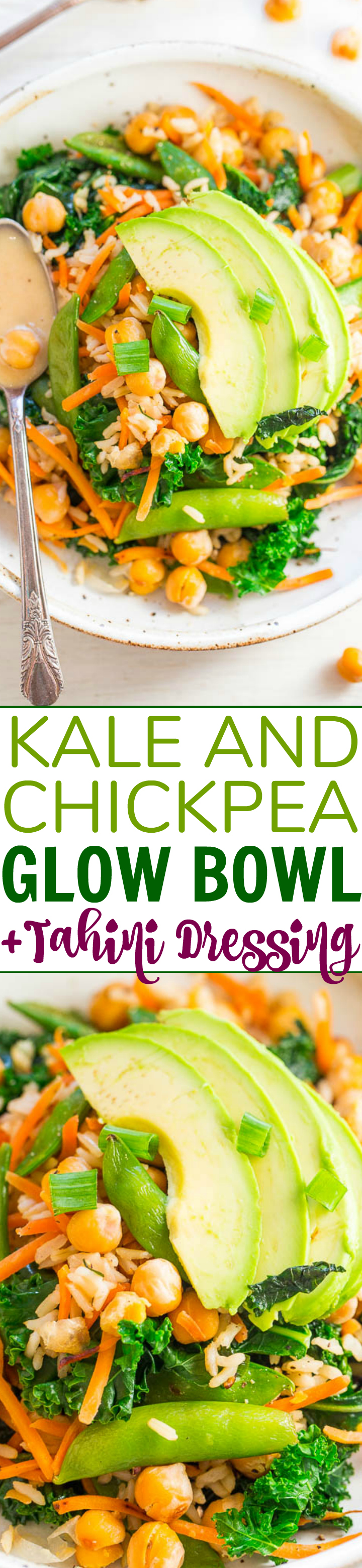 Chickpea and Kale Glow Bowl with Dreamy Tahini Dressing – FAST, EASY, accidentally vegan and gluten-free!! Keeps you satisfied and GLOWING from the inside out! The zippy dressing lives up to its DREAMY name!!