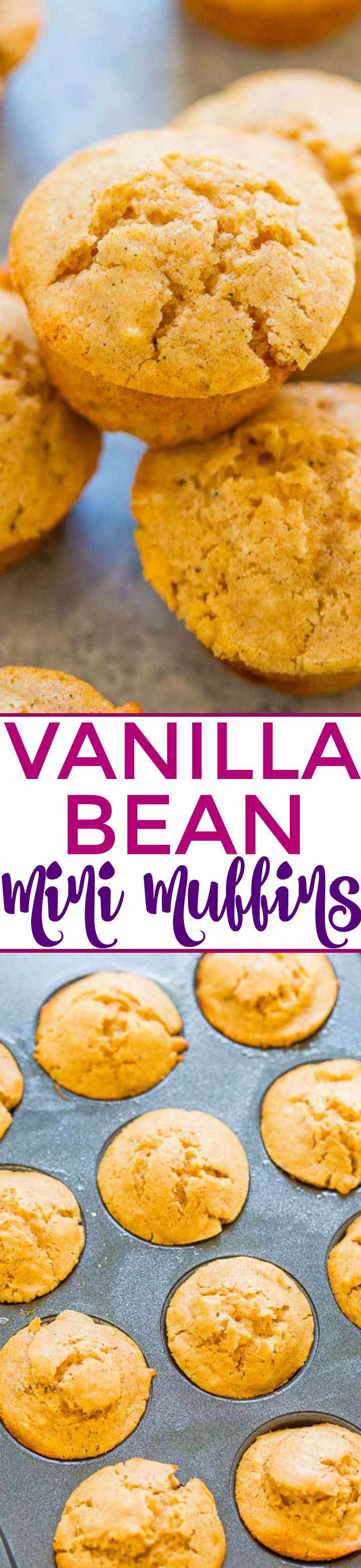 Vanilla Bean Mini Muffins - Fast, EASY, lower sugar, wholesome muffins that are bursting with vanilla bean flavor!! Perfect for breakfast, snacks, and lunch boxes! Mini food always tastes BETTER!!
