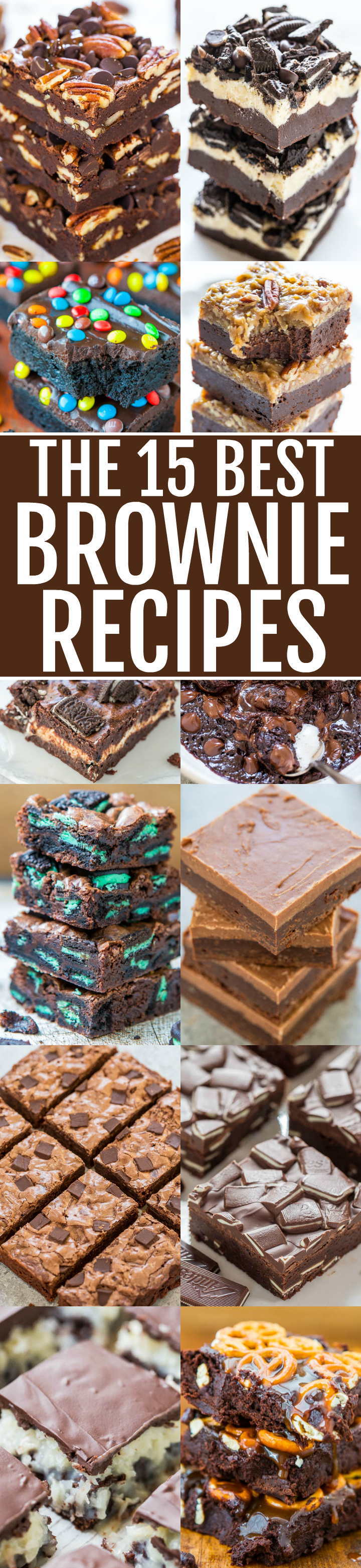 The 15 Best Brownie Recipes - The BEST 15 scratch brownie recipes that are FAST, EASY, and decadent!! If you LOVE super fudgy, rich brownies and are a chocaholic, SAVE these recipes!!