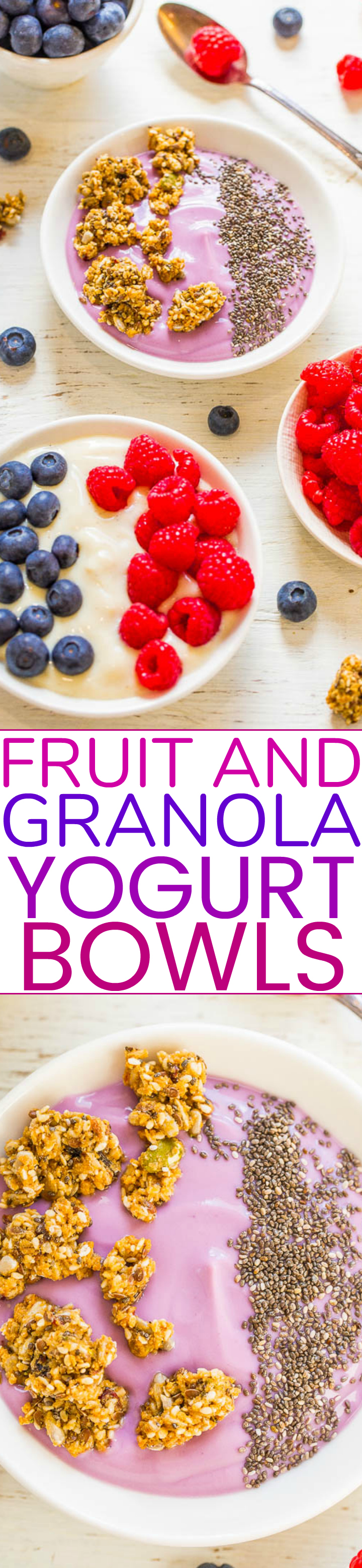 Fruit and Granola Yogurt Bowls - Get ready for the BEST tasting vegan yogurt topped with fresh fruit, granola, chia seeds, and more!! So much YUMMIER than a piece of toast for breakfast!!