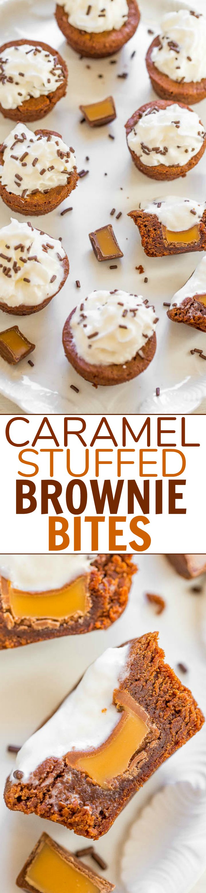 Caramel Stuffed Brownie Bites - An EASY, no mixer recipe for homemade brownie bites stuffed with CARAMEL and topped with whipped cream and sprinkles!! Rich, FUDGY, decadent, and DELISH!!