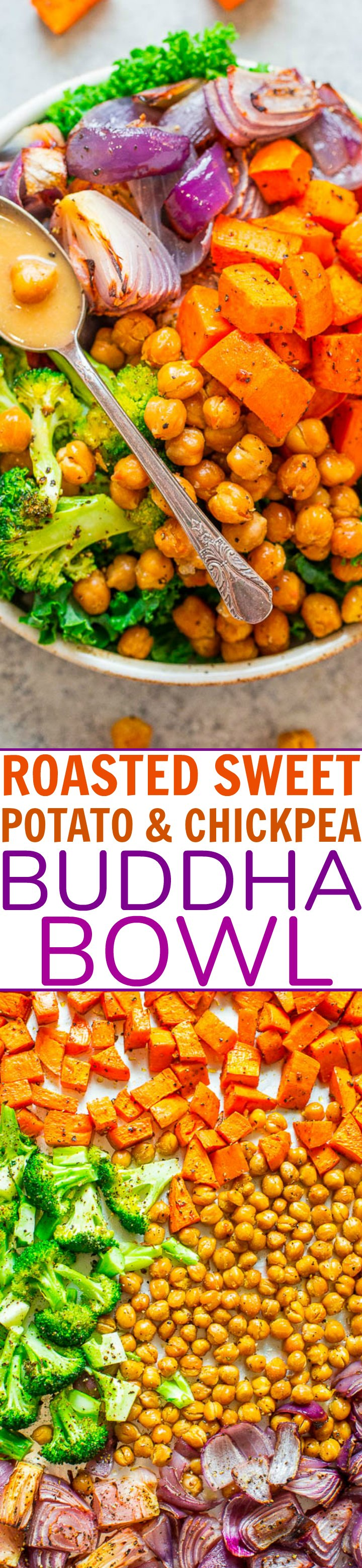 Chickpea and Sweet Potato Bowl — A big ole round bowl full of goodness just like Buddha!! The bowls are fast, EASY, naturally vegan and gluten-free! If you need a HEALTHY recipe that tastes like comfort food, this is it!!