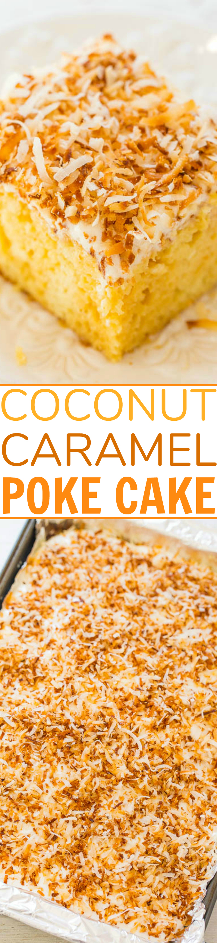 Coconut Caramel Poke Cake - An incredibly EASY super moist cake thanks to a creamy caramel mixture that's poked into the cake!! Topped with crispy toasted coconut, this cake is a DELISH winner!!