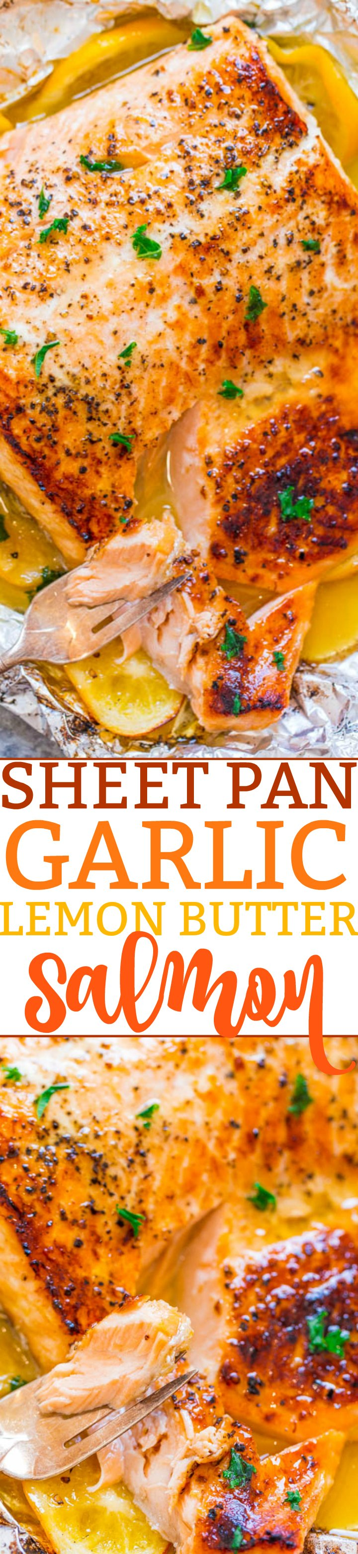 Sheet Pan Garlic Lemon Butter Salmon - Juicy salmon at home in 30 minutes that's EASY and tastes BETTER than from a restaurant!! The butter is infused with lemon and garlic and adds so much FLAVOR!!