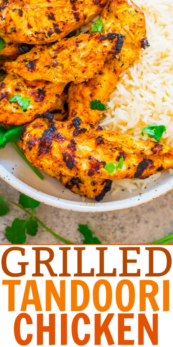 Grilled Tandoori Chicken — Recreate this Indian favorite QUICKLY and EASILY at home! If you're looking for a new spin on grilled chicken, this is THE recipe to try. It's super juicy, flavorful, and you'll LOVE IT!!