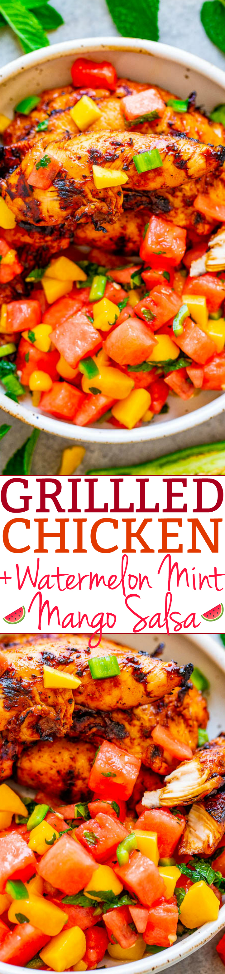 Grilled Chicken With Watermelon Mango Mint Salsa - Chicken is tender & the easy salsa made with watermelon, mango, and mint is so delish!!