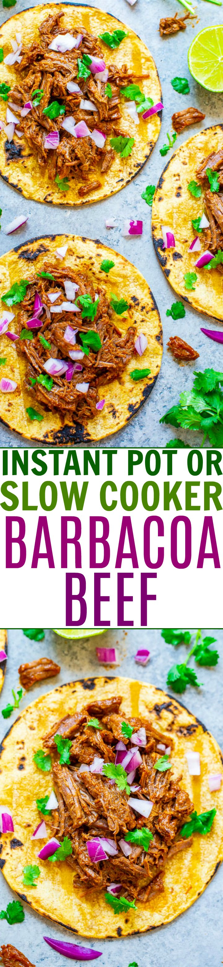 Slow Cooker or Instant Pot Barbacoa Beef — Learn how to make authentic-tasting barbacoa beef in your Instant Pot or slow cooker!! EASY, tastes BETTER than a restaurant, and is a dinnertime WINNER!!