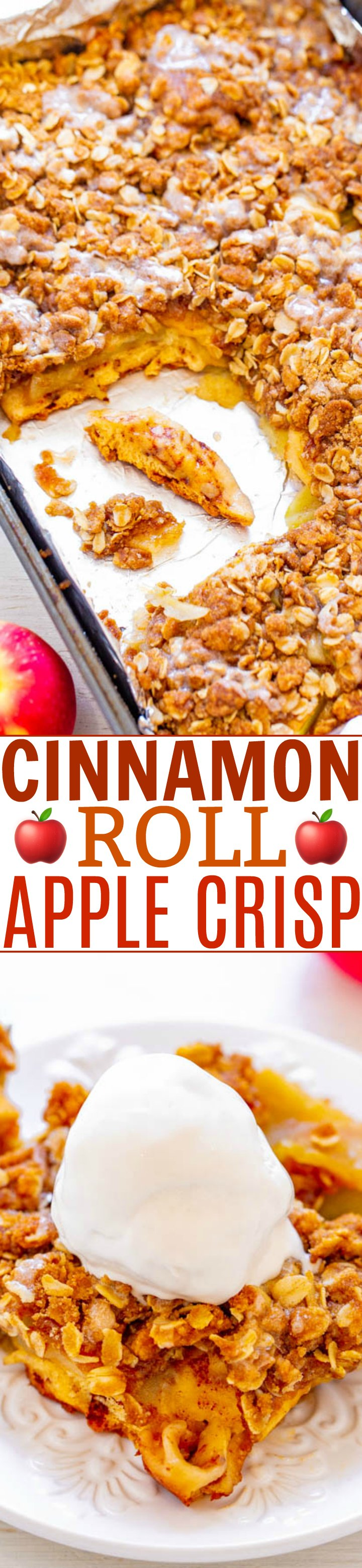 Cinnamon Roll Apple Crisp - A layer of cinnamon rolls topped with apples and a crunchy oatmeal crumble makes this the ULTIMATE apple crisp!! EASY, ready in 40 minutes, and tastes AMAZING!!