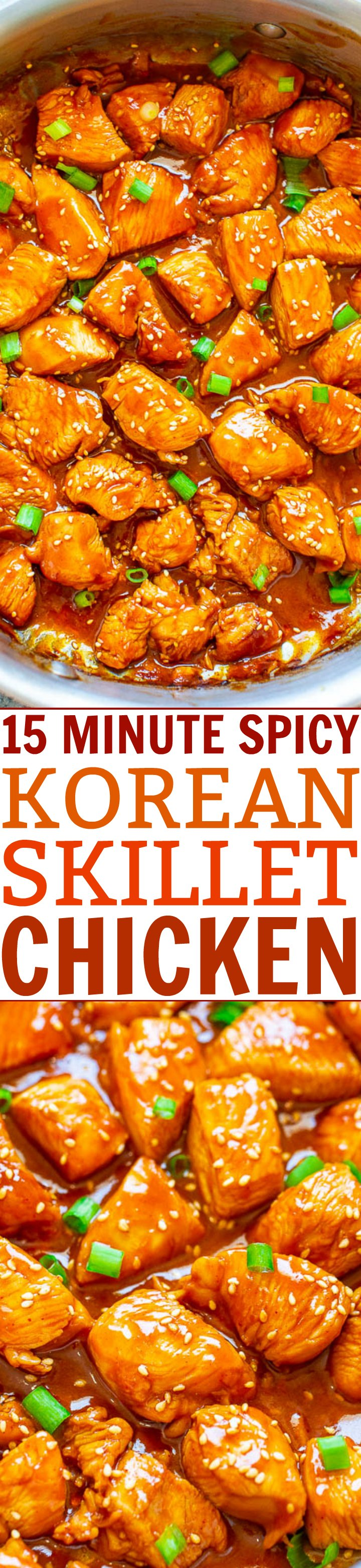 15-Minute Spicy Korean Skillet Chicken – Fast, EASY, perfectly SPICY chicken that's so tender and juicy!! Who needs takeout or a restaurant when you can make this AWESOME chicken at home in 15 minutes!!