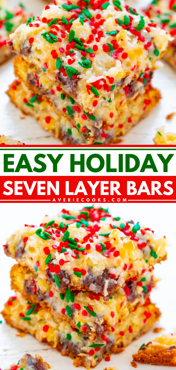 Holiday Seven Layer Bars — Soft, ultra chewy, and loaded with chocolate chips, shredded coconut, sprinkles, and more!! A FAST and EASY holiday recipe that's great for hostess gifts or cookie exchanges!!