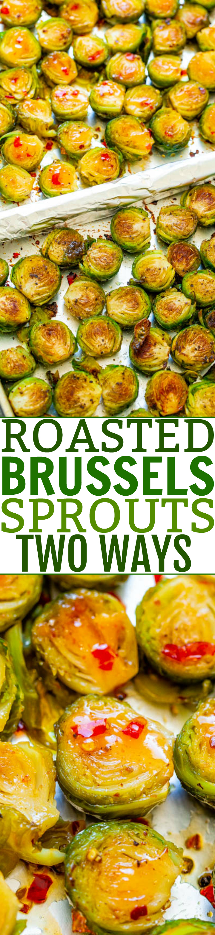 Roasted Brussels Sprouts {Two Ways In One} - An EASY way to try TWO different versions of Brussels Sprouts in one!! There's Sweet and Spicy Sprouts AND Traditional Roasted Sprouts! So different and both SO GOOD!!