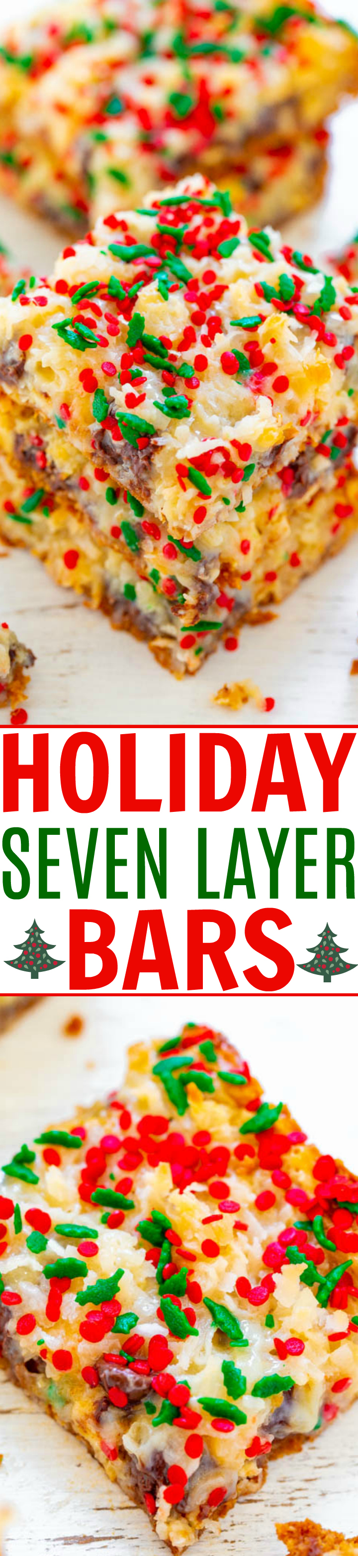 Holiday Seven Layer Bars - Soft, ultra chewy, and loaded with chocolate chips, shredded coconut, sprinkles, and more!! A FAST and EASY holiday recipe that's great for hostess gifts or cookie exchanges!!