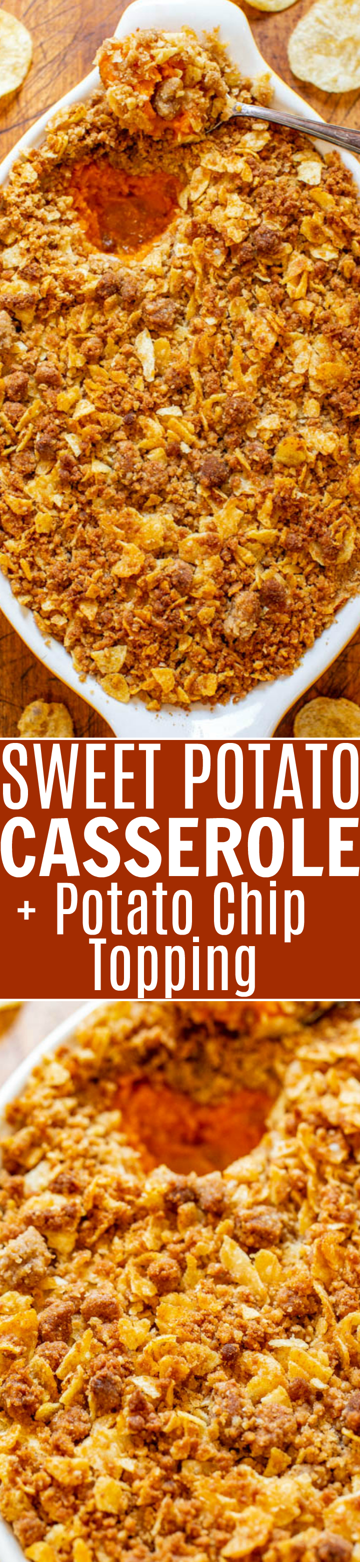 Sweet Potato Casserole With Potato Chip Topping - A fun and EASY twist on classic sweet potato casserole that uses potato chips in the topping for a SALTY-SWEET flavor the whole family will love!! Great for Thanksgiving and Christmas celebrations!!