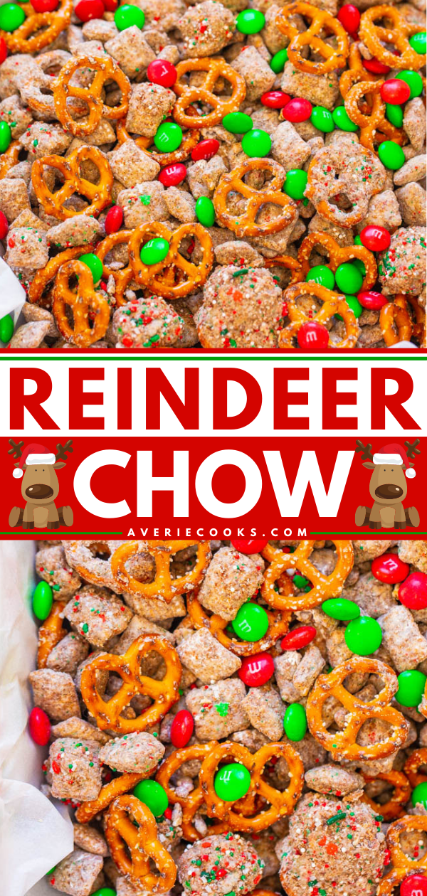 Reindeer Chow — A holiday twist on classic Muddy Buddies that's EASY, ready in 15 minutes, and perfect for hostess gifts or cookie exchanges!! Chex, chocolate, peanut butter, pretzels, M&M's, and sprinkles make this dessert snack mix totally IRRESISTIBLE!!