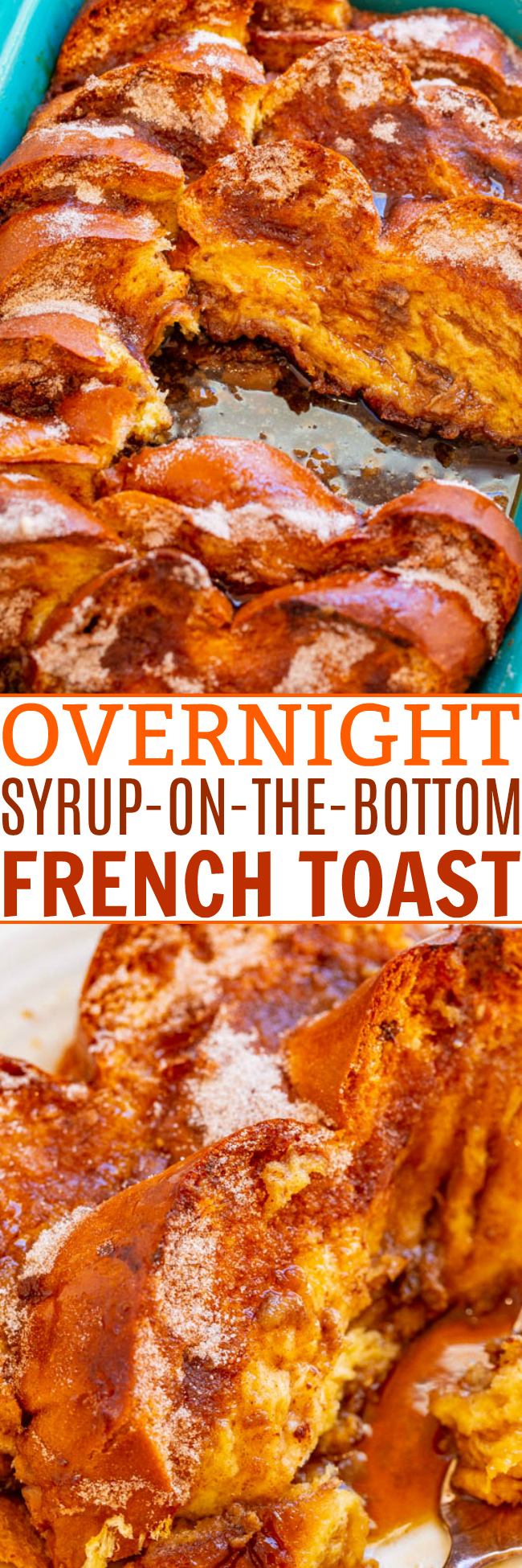 Overnight Syrup-On-The-Bottom French Toast - Assemble it the night before and wake up to AMAZING French toast the next morning!! An EASY homemade syrup layer on the bottom with super SOFT challah bread on top! Great for brunches and holiday mornings!!