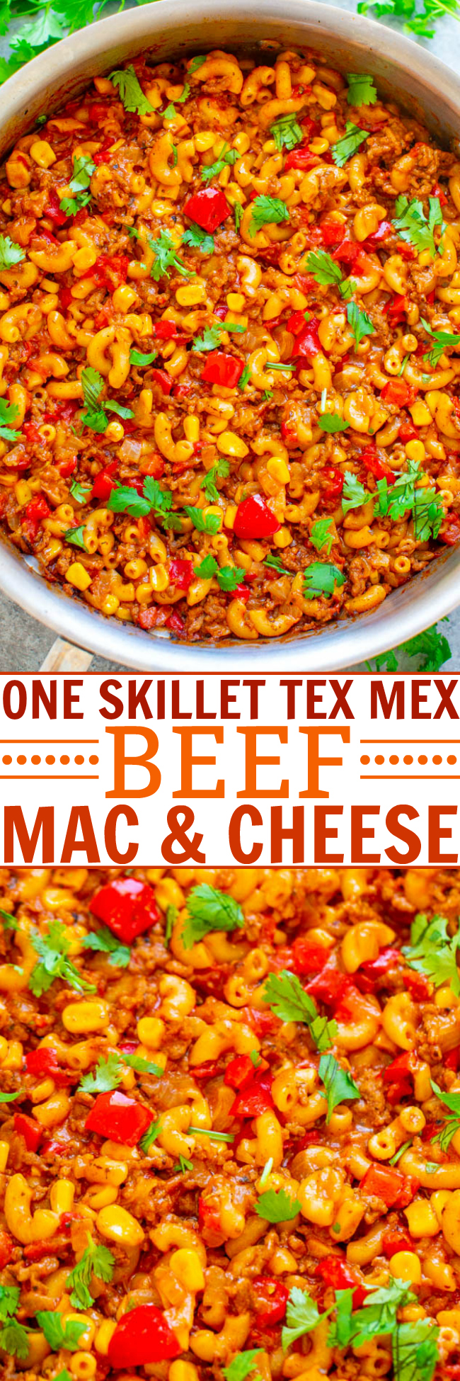 One-Skillet Tex Mex Beef Mac & Cheese - An EASY recipe that's made in ONE skillet so you don't have to cook the pasta separately!! Loaded with ground beef, peppers, tomatoes, cheese, and cilantro! A family FAVORITE that feeds a crowd!!