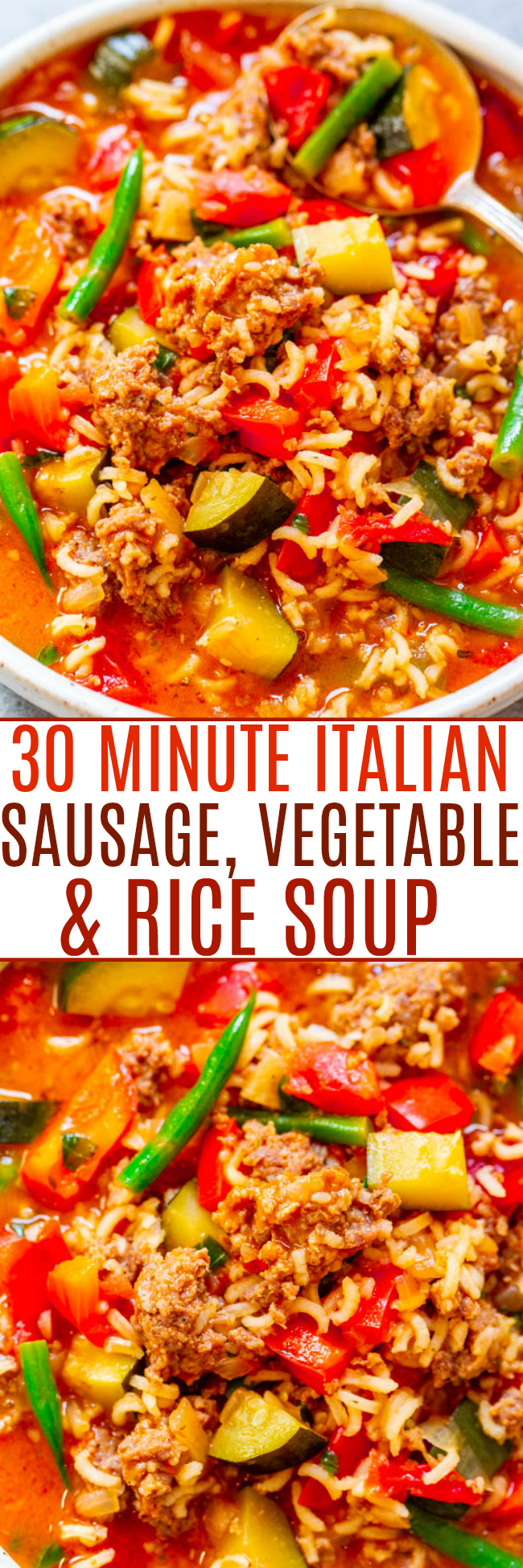 30-Minute Italian Sausage Soup — EASY, hearty soup that's full of flavor from the sausage, rice, and vegetables!! Comfort food the whole family will LOVE and it's healthier from the vegetables! It keeps you warm and cozy on cold winter nights!!